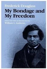 Frederick Douglass: My Bondage and My Freedom