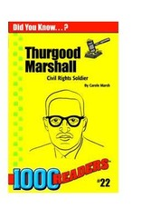 Thurgood Marshall: Civil Rights Soldier