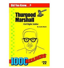 Thurgood Marshall: Civil Rights Soldier