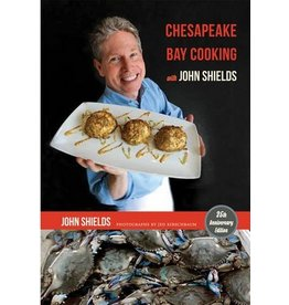 Johns Hopkins University Press Chesapeake Bay Cooking with John Shields