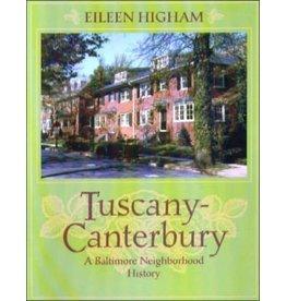Tuscany-Canterbury: A Baltimore Neighborhood History
