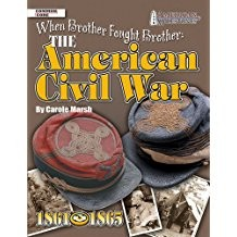 The American Civil War: When Brother Fought Brother