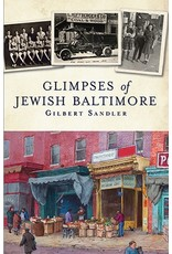 Arcadia Publishing Sandler- Glimpses of Jewish Baltimore