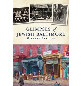 Arcadia Publishing Sandler- Glimpses of Jewish Baltimore