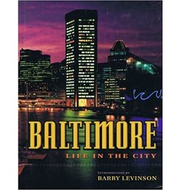 Baltimore: Life in the City