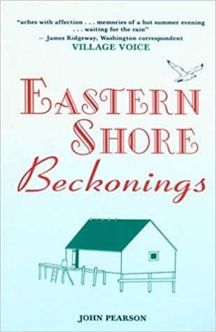 Eastern Shore Beckonings