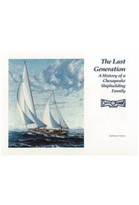 The Last Generation: A History of a Chesapeake Shipbuilding Family
