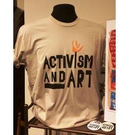 Activism and Art Shirt