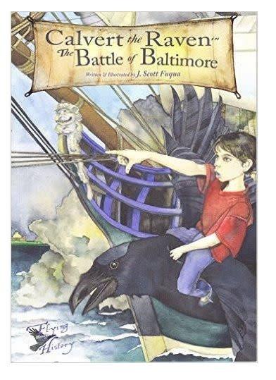 Calvert the Raven in The Battle of Baltimore Paperback