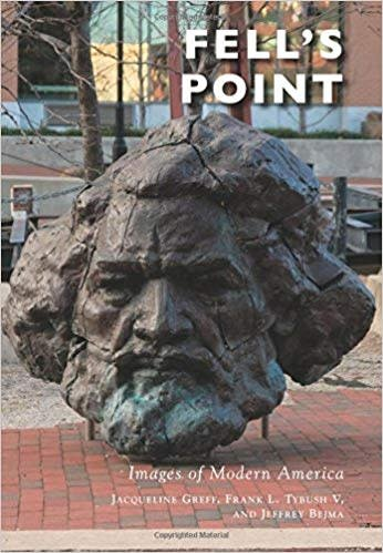 Arcadia Publishing Images of Modern America: Fell's Point