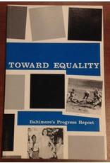 Toward Equality: Baltimore's Progress Report
