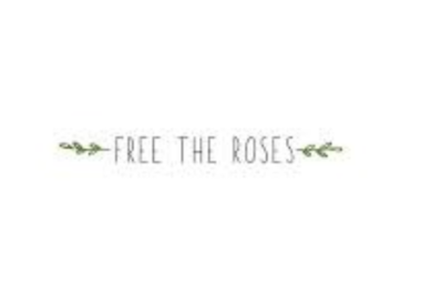 FREE THE ROSE