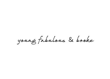 young fabulous & broke
