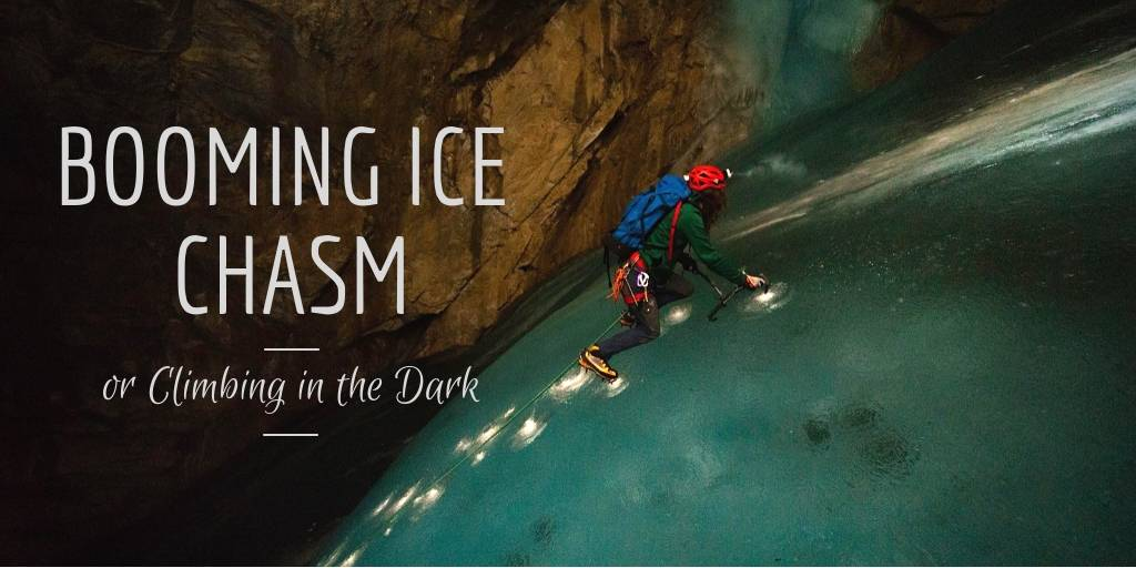 Booming Ice Chasm or Climbing in the Dark