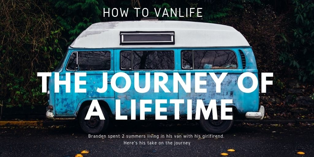 How to Vanlife