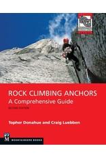 2e édition - Rock Climbing Anchors (Anglais)