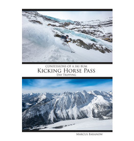Confession of a ski bum - Kicking Horse Pass:  Day Tripping