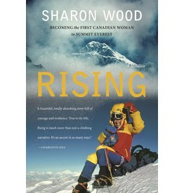 Rising - Becoming the First Canadian Woman to Summit Everest, A Memoir
