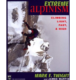 Extreme Alpinism - Climb light, fast and high