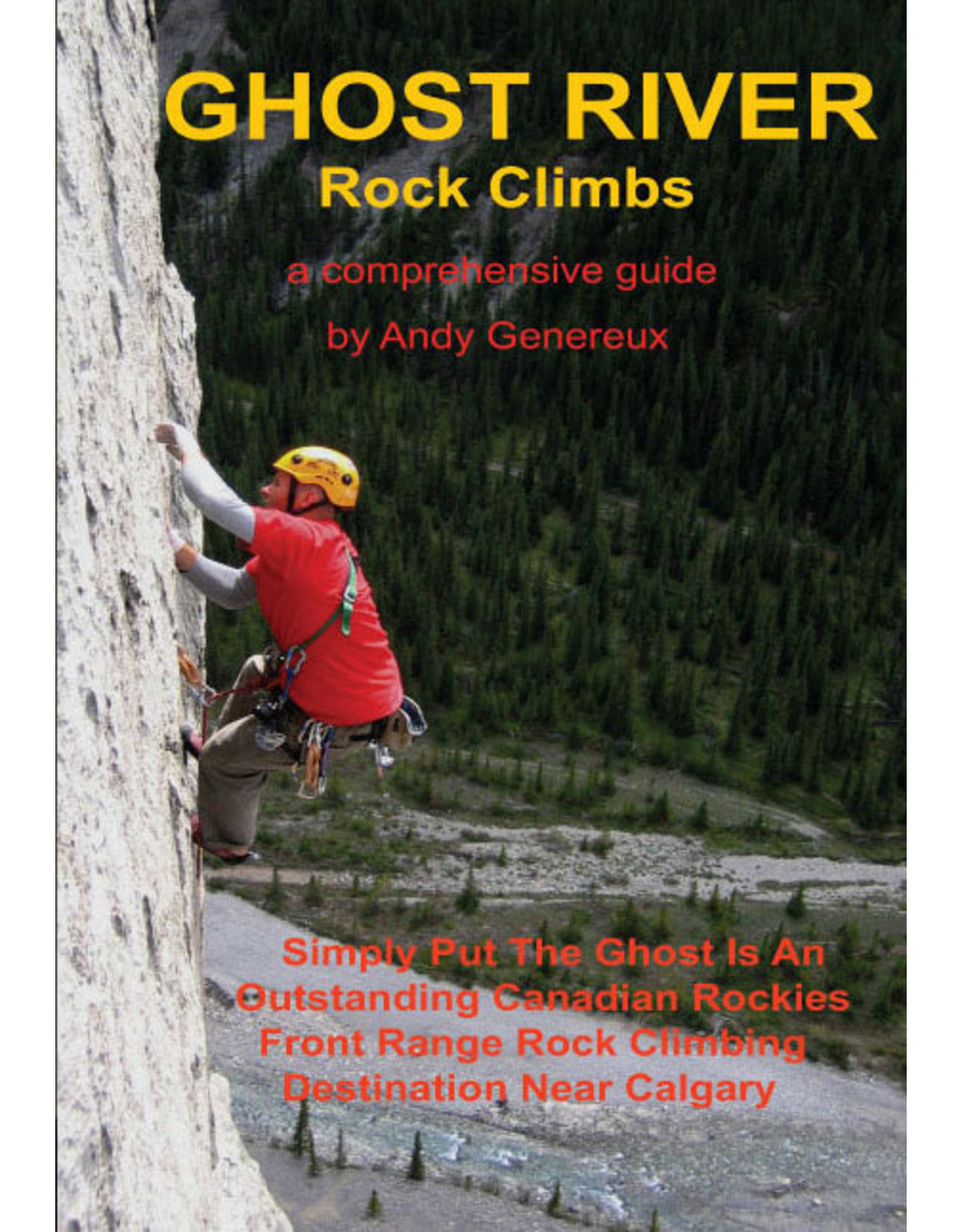Ghost River Rock Climbs Guidebook