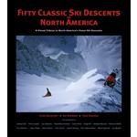 Fifty Classic Ski Descents of North America