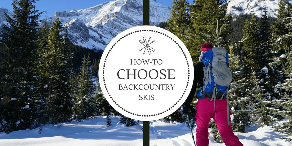 How to Choose Backcountry Skis