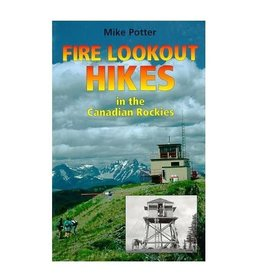 Fire Lookout Hikes of the Canadian Rockies