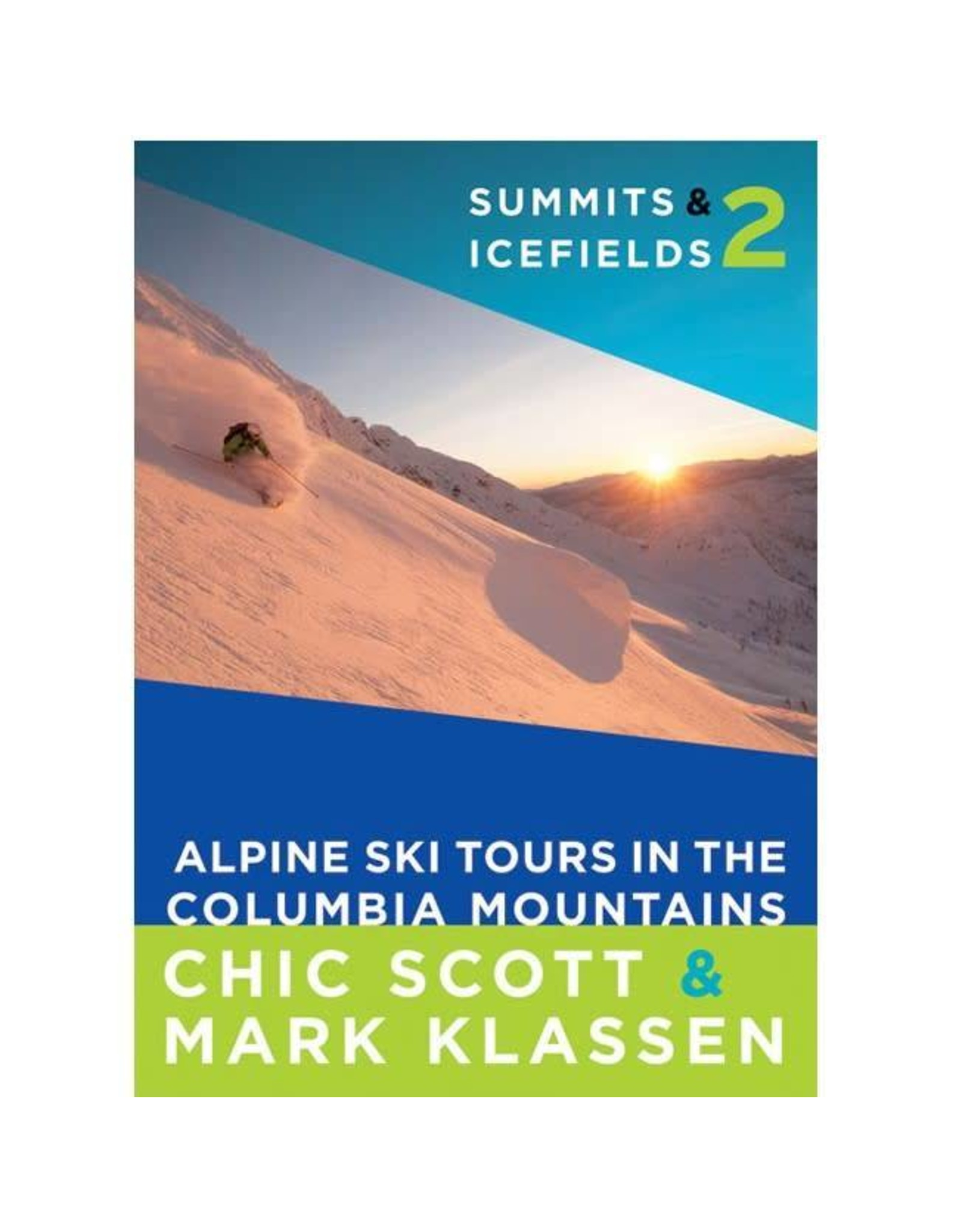 Summits & Icefields 2 - Alpine Ski Tours in the Columbia Mountains