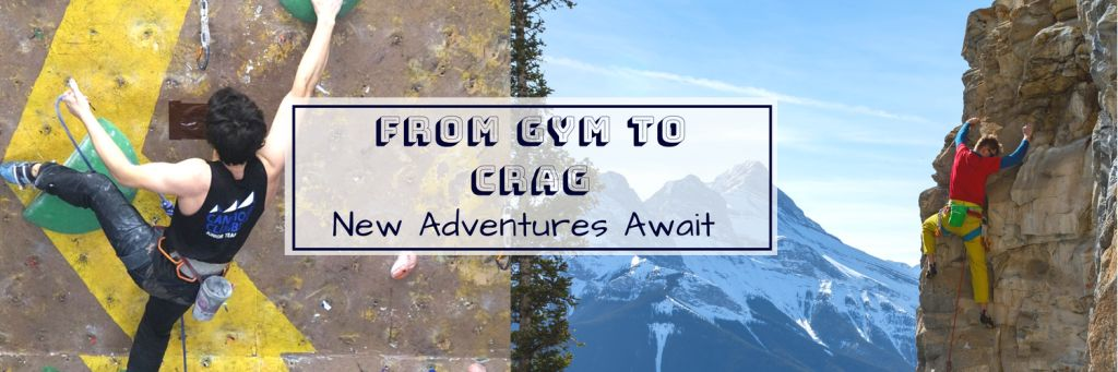 From Gym to Crag: New Adventures Await