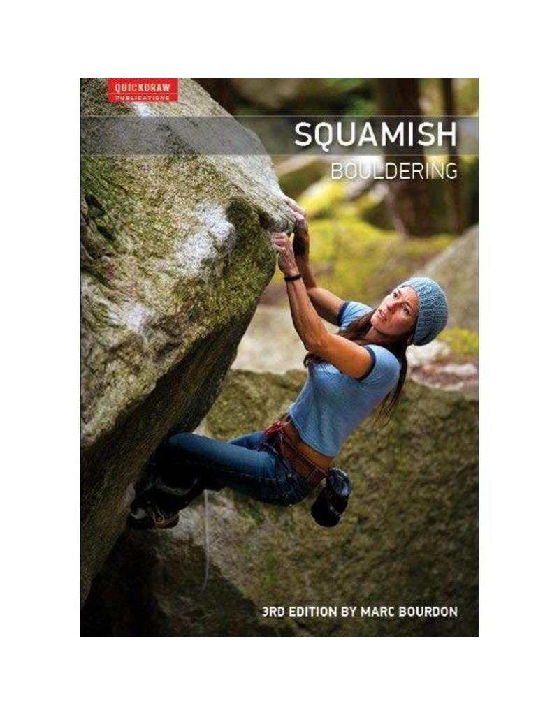 Squamish Bouldering Guidebook - 3rd Edition