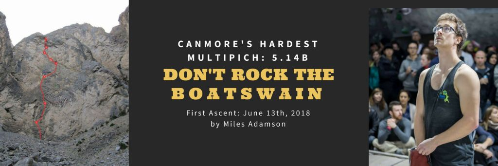 Canmore's Hardest Multipitch: Don't Rock the Boatswain, 5.14b