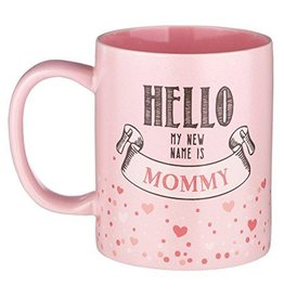 """Hello My New Name is Mommy"" Mug"