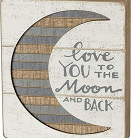 Primitives Slat Box Sign- Love You To The Moon & Back