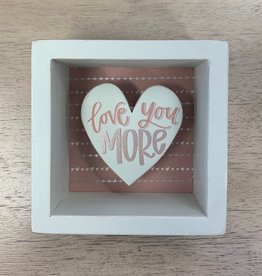 Primitives Box Sign- Love You More
