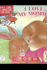 Hello Baby I Love My Mommy Book