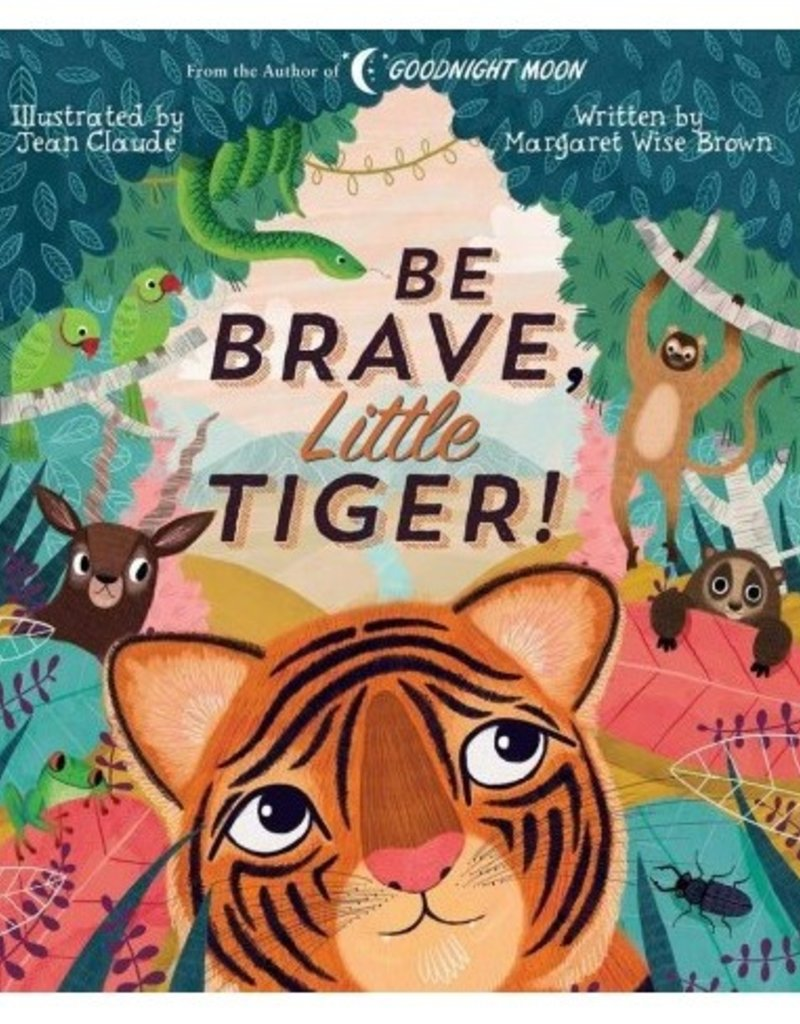 Hello Baby Be Brave, Little Tiger Book