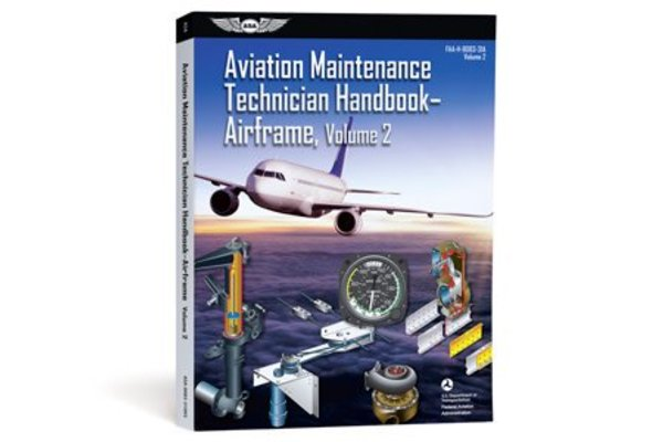 ASA Aviation Maintenance Technician Handbook: Airframe Volume 2