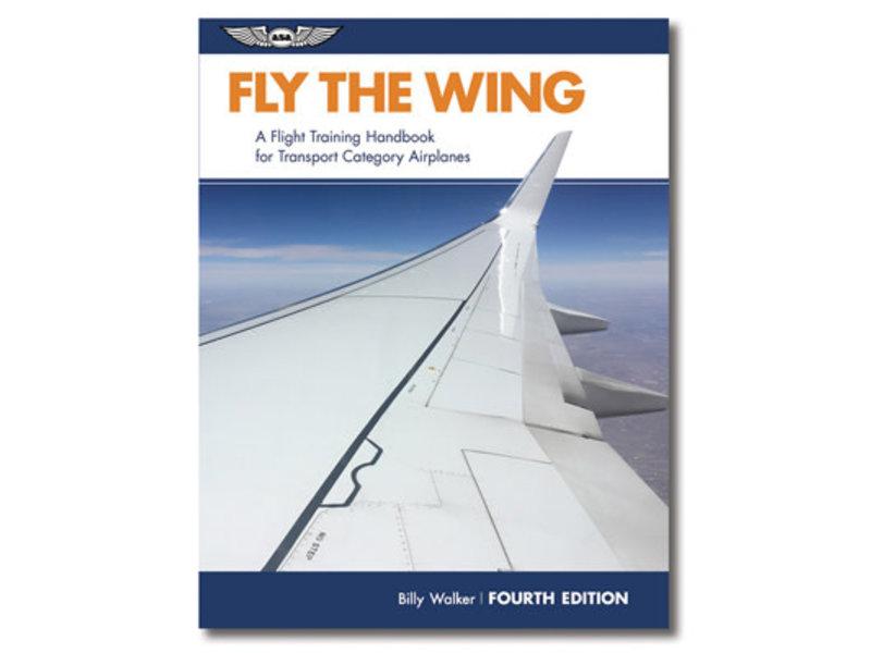 ASA Fly The Wing 4th ed.