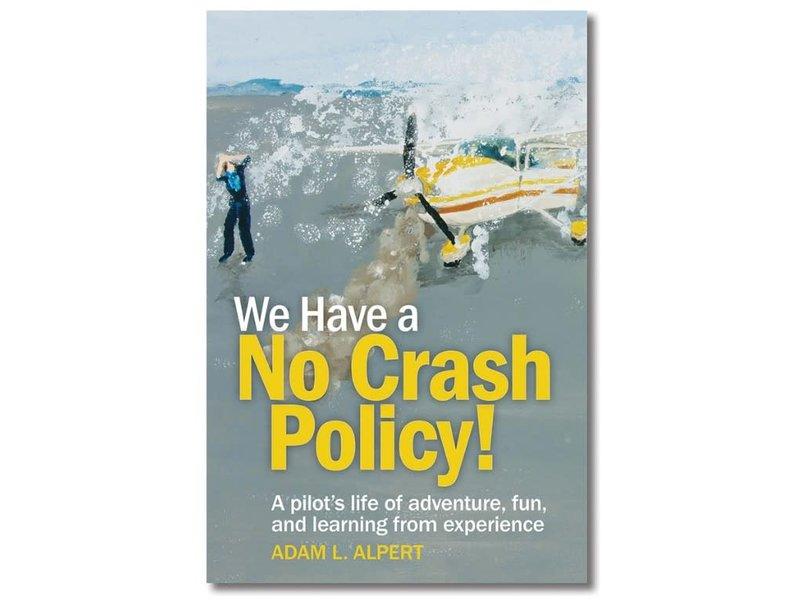 Book: We Have A No Crash Policy