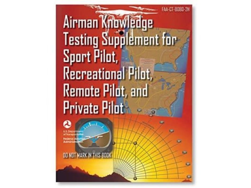 ASA Airman Knowledge Testing Supplement Sport, Recreational, Remote, Private
