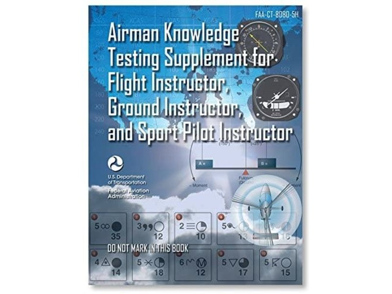 ASA Airman Knowledge Testing Supplement CFI, FI, GI, Sport Instructor