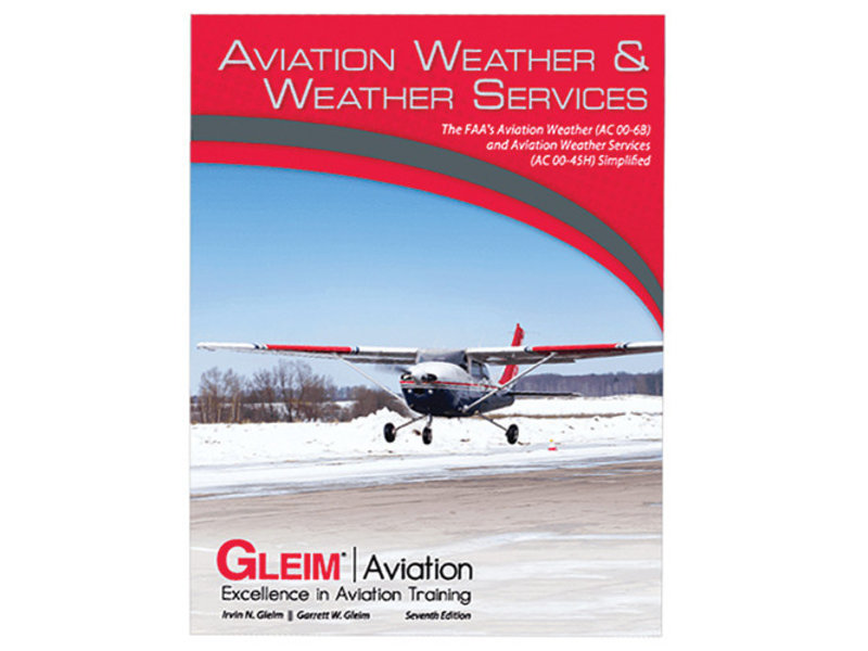 Gleim Publications, inc. Gleim Aviation Weather and Weather Services