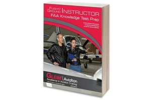 Gleim Publications, inc. Gleim Flight/Ground Instructor Knowledge Test