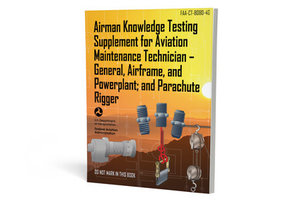 ASA Airman Knowledge Testing Supplement Airframe, General, Powerplant, Rigger