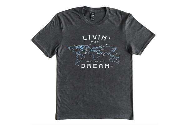 Dare to Fly Apparel T-Shirt: Livin Dream