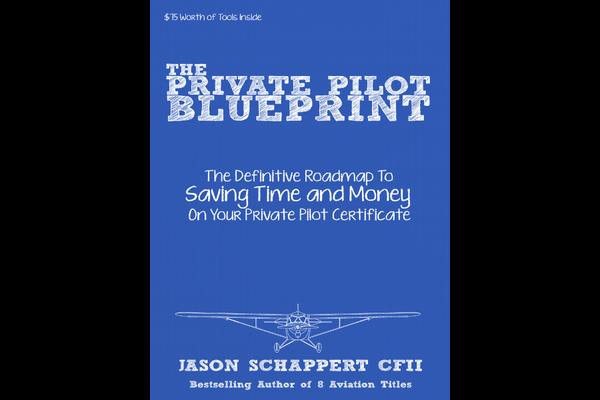 The Private Pilot Blueprint, Jason Schappert