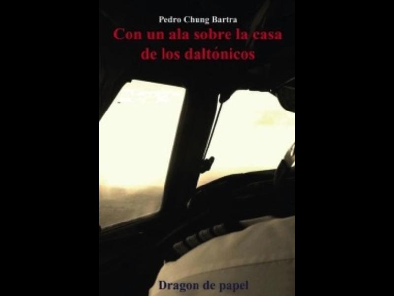 Dragon De Papel- Pedro Chung Bartra*Outlet