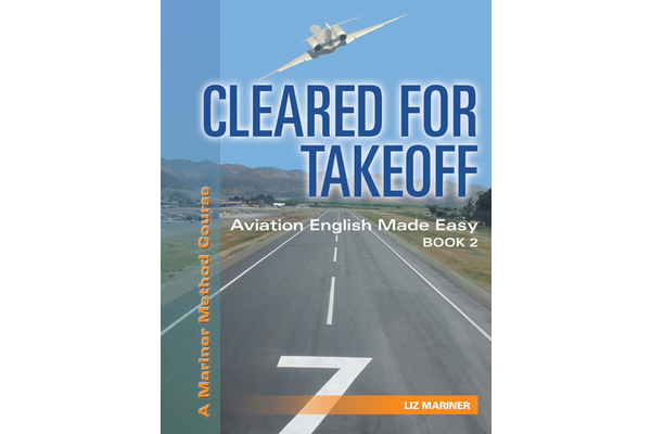 Cleared for Takeoff: English for Pilots 2