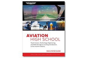 Aviation High School Facilitator Guide