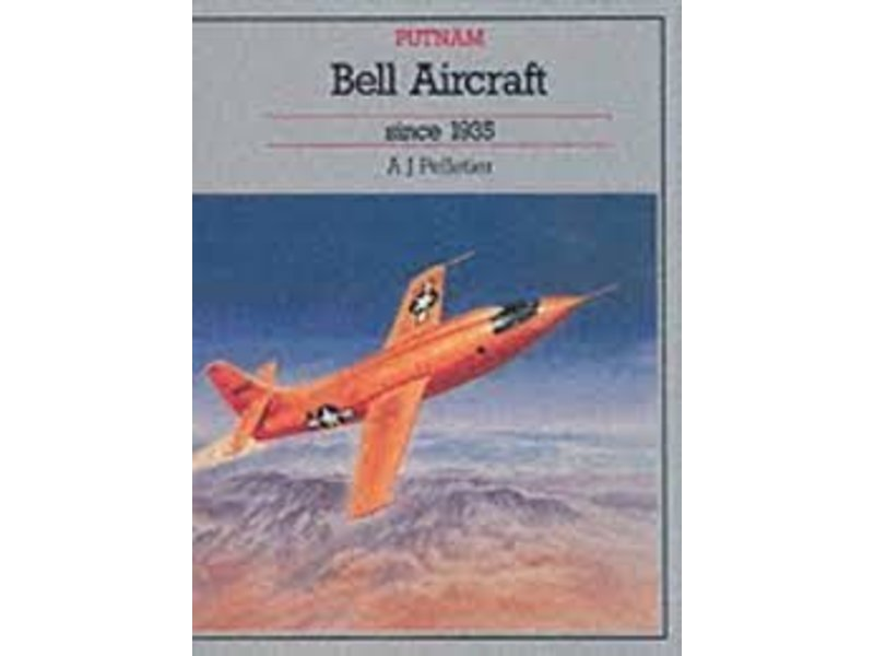 TAP Publishing Co. Bell Aircraft Since 1935